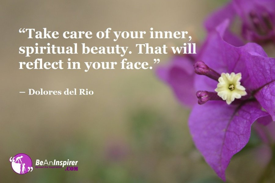Radiate Your Inner Spiritual Beauty by Nourishing Your Soul