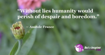 Do All Lies Challenge Thoughts On Humanity; Does Lying Makes Us A Human Without Humanity?