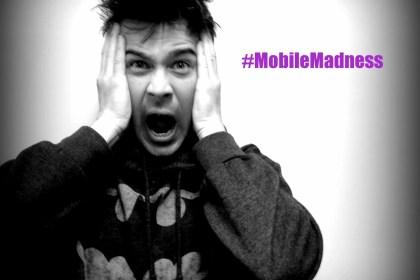 mobile madness