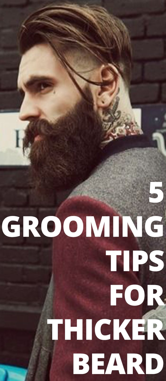 5 Grooming Tips For Thicker Beard