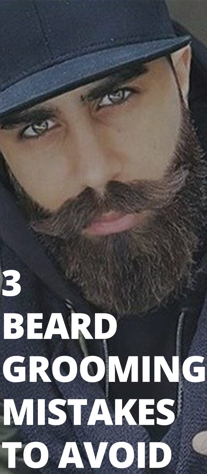 3 Beard Grooming Mistakes To Avoid