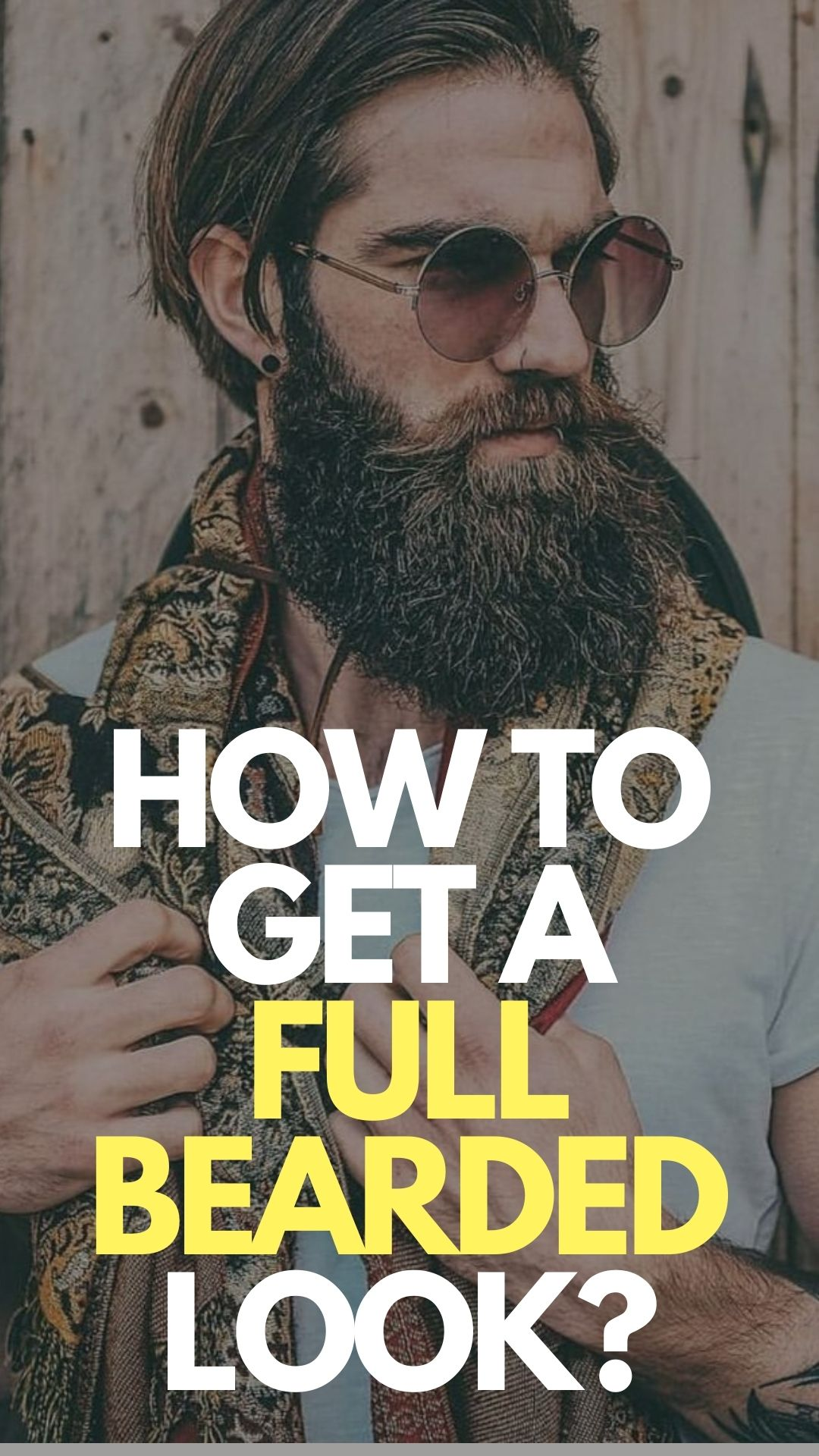 How To Get The Full Bearded Look