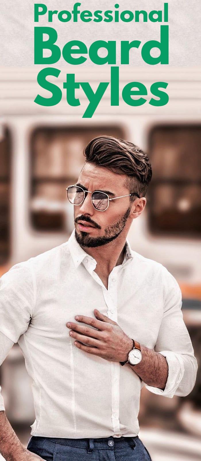 Professional Beard Styles.