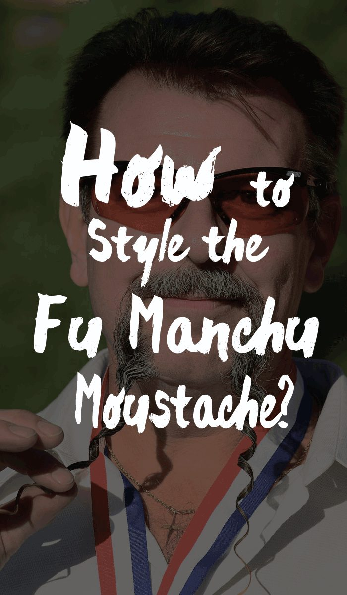 How to Style the Fu Manchu Moustache