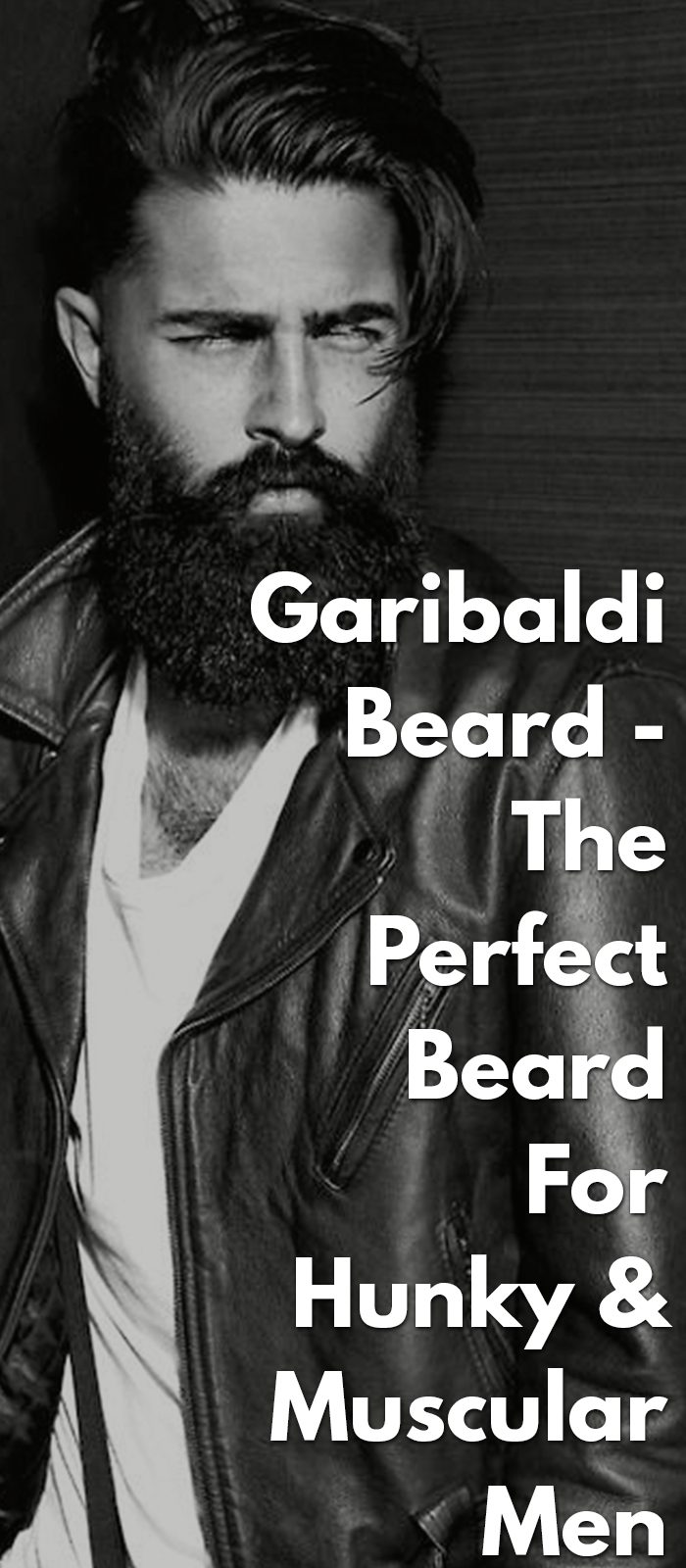 Garibaldi-Beard--The-Perfect-Beard-For-Hunky-&-Muscular-Men..