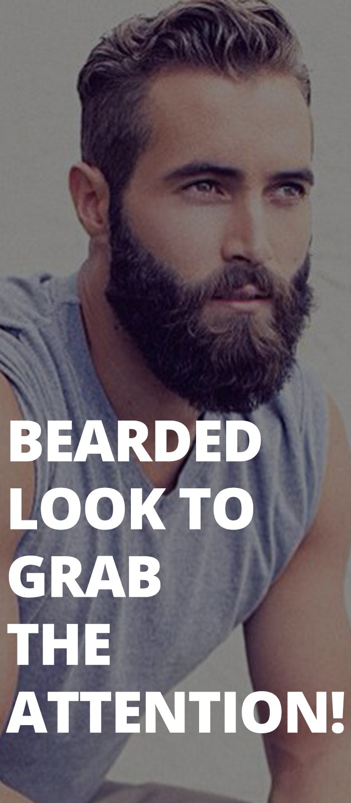 Bearded Look To Grab The Attention!