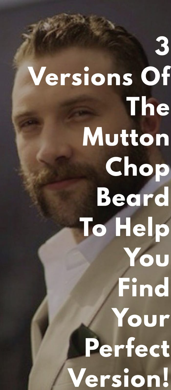 3-Versions-Of-The-Mutton-Chop-Beard-To-Help-You-Find-Your-Perfect-Version!..
