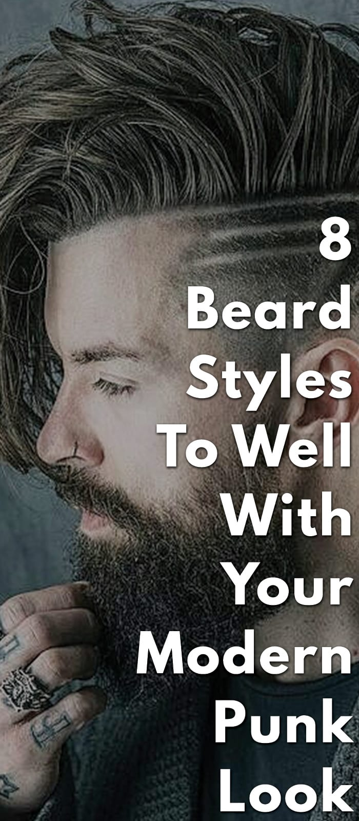 8-Beard-Styles-To-Well-With-Your-Modern-Punk-Look