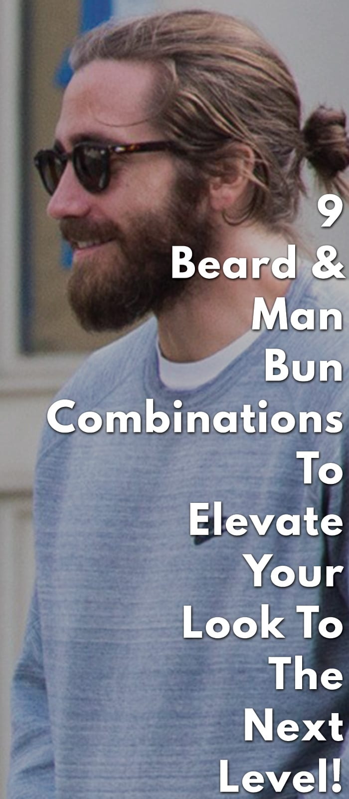 9-Beard-&-Man-Bun-Combinations-To-Elevate-Your-Look-To-The-Next-Level!.
