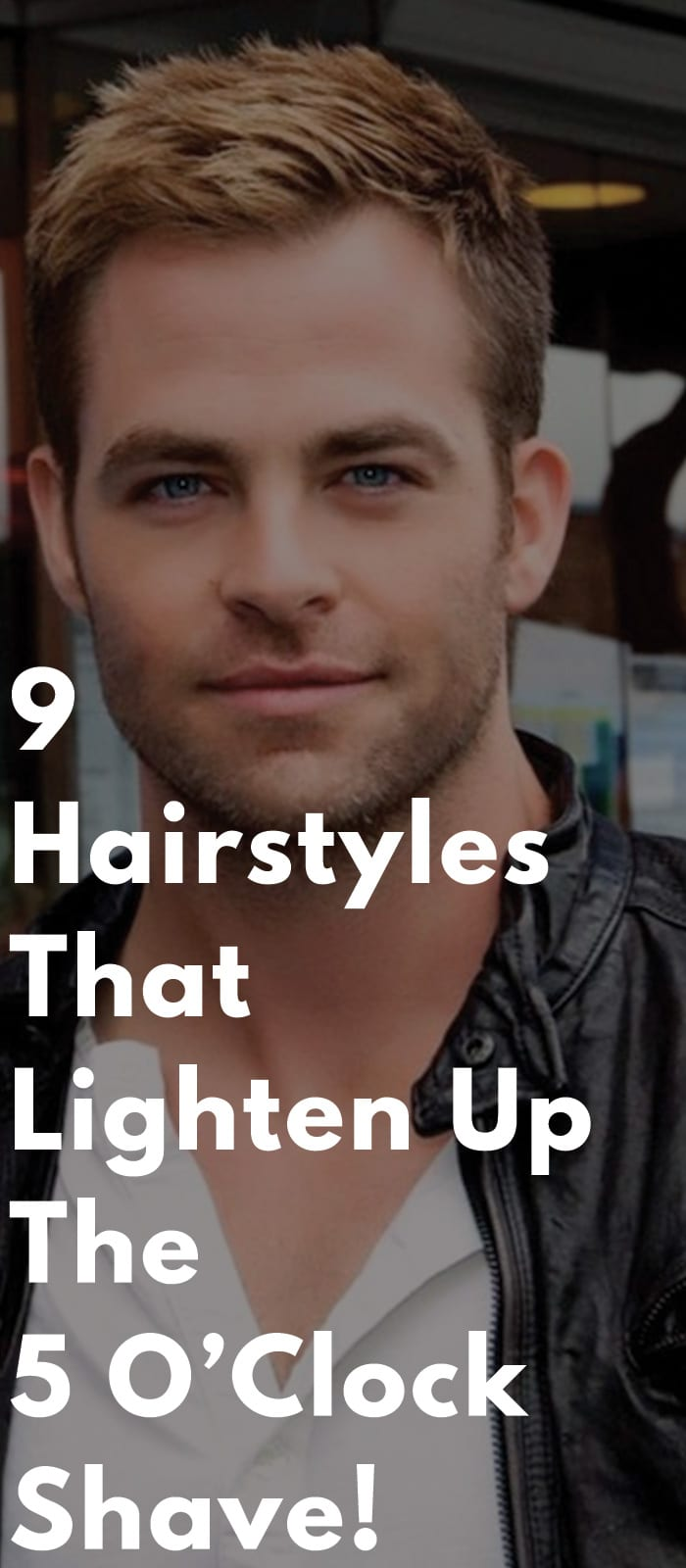 9-Hairstyles-That-Lighten-Up-The-5-O'Clock-Shave!