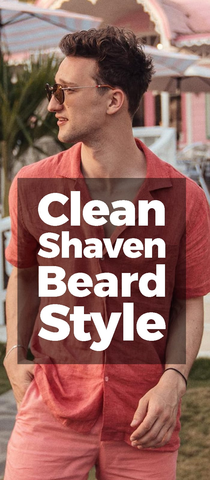 Clean Shaven Beard Style.