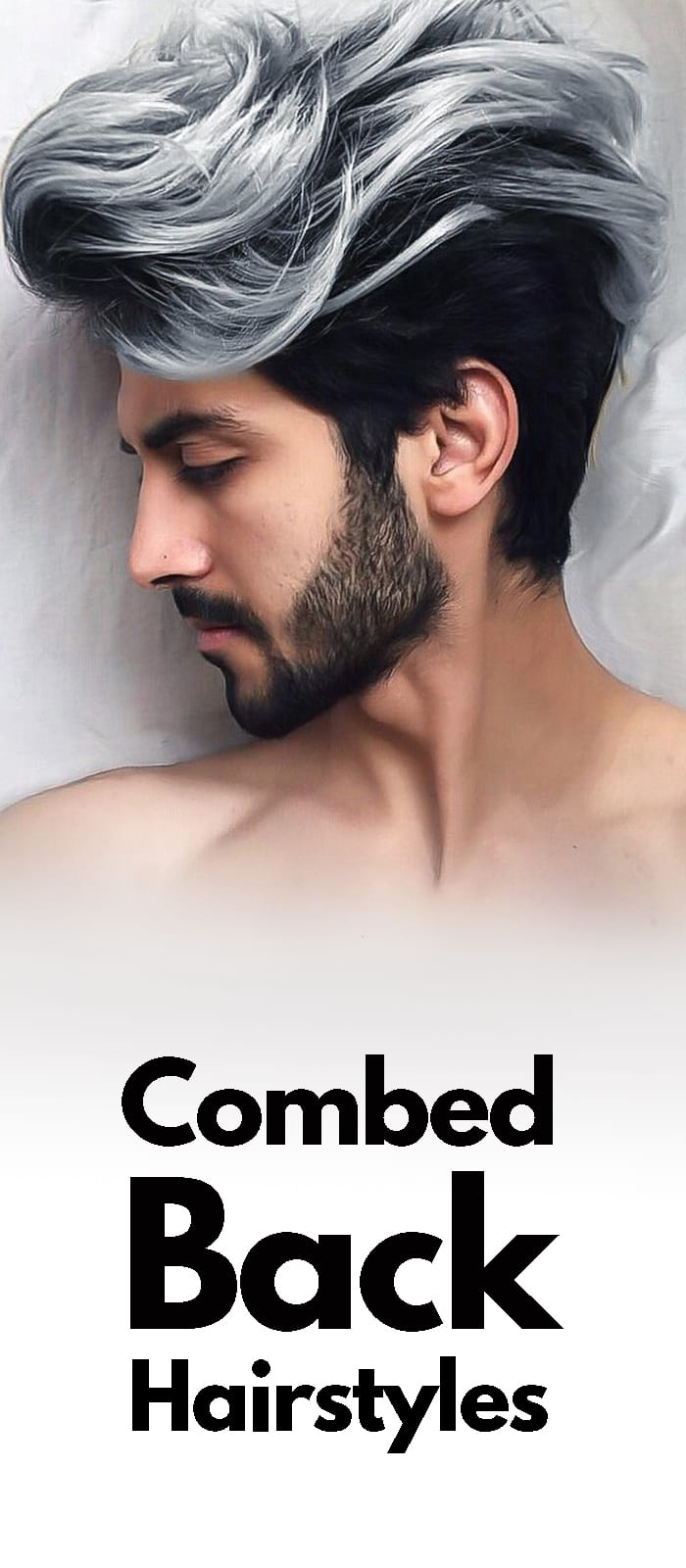 Combed Back Hairstyle with beard