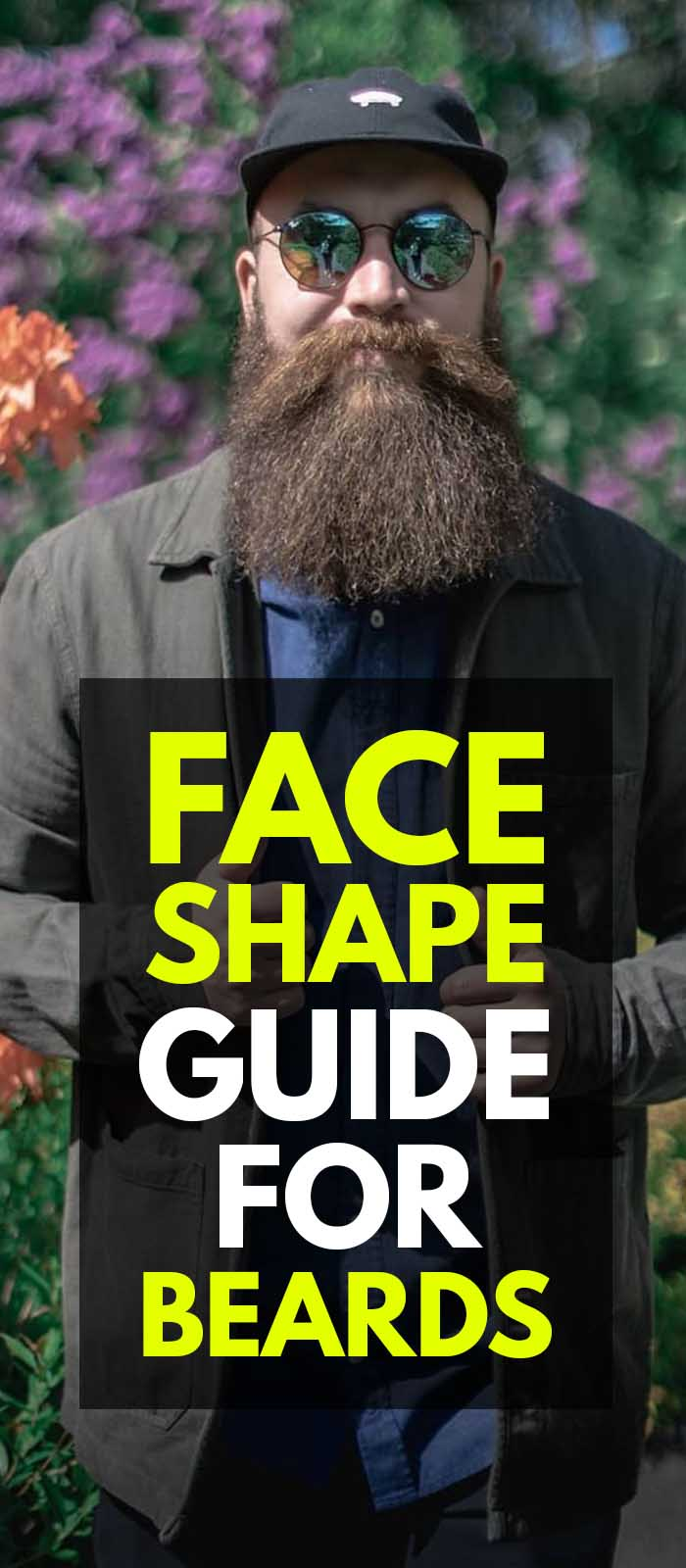 Face Shape Guide For Beard