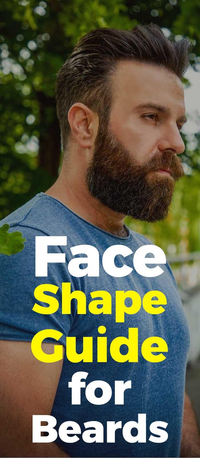 Face Shape Guide For Beards