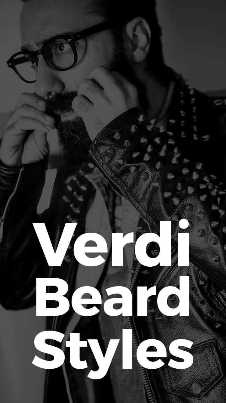 Verdi Beard Styles.