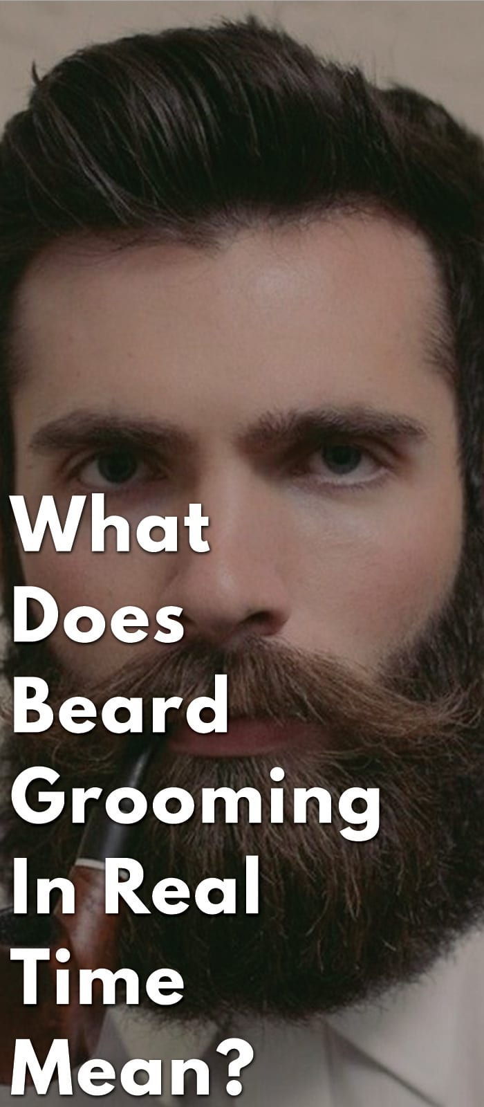 What-Does-Beard-Grooming-in-Real-Time-mean...