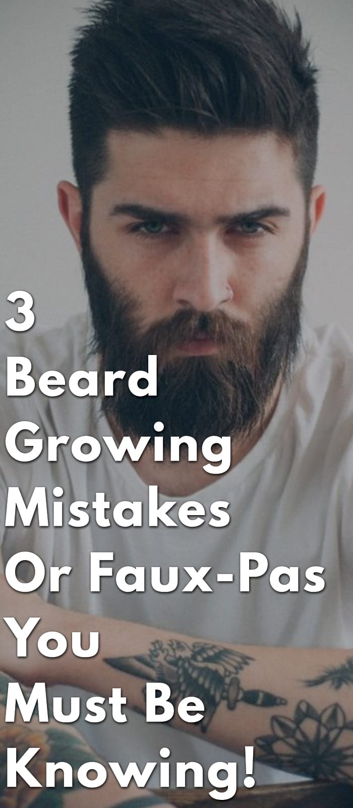 3-Beard-Growing-Mistakes-Or-Faux-Pas-You-Must-Be-Knowing!.