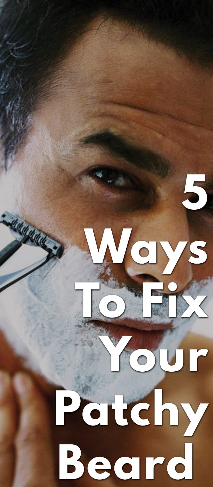 5-Ways-To-Fix-Your-Patchy-Beard-.