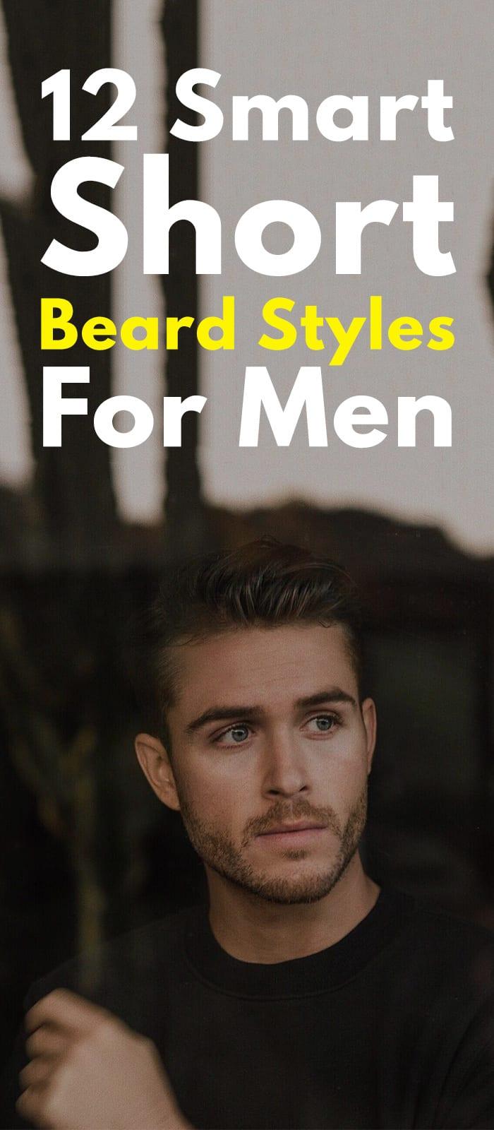 12 Smart Short Beard Styles For Men