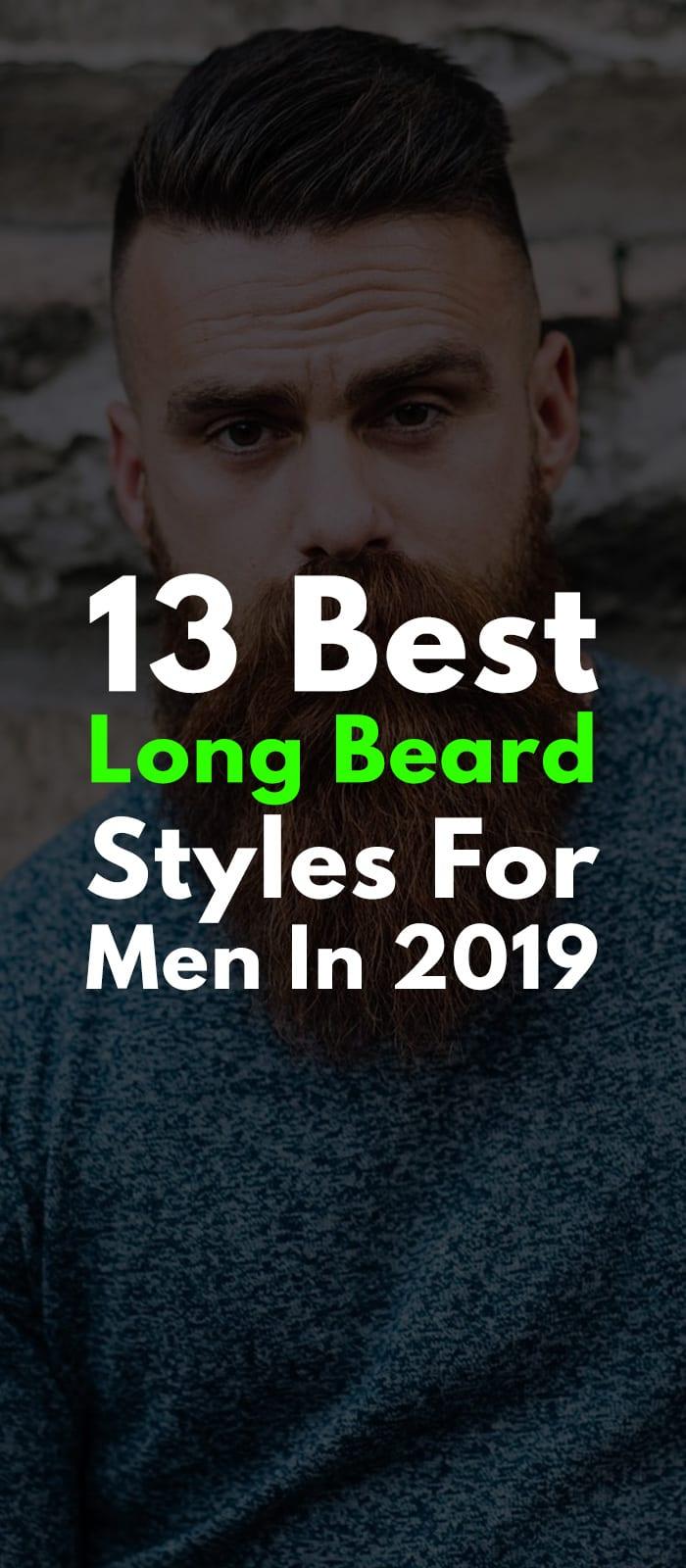 13 Best Long Beard Styles For Men In 2019