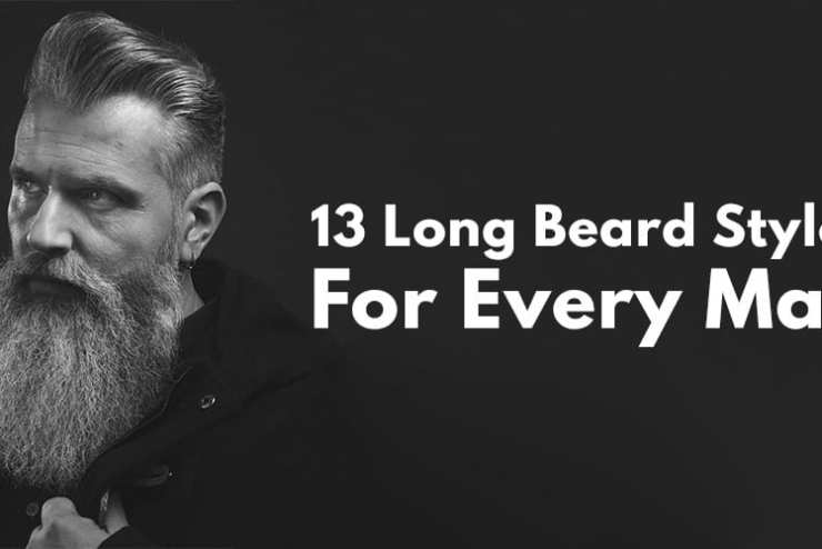 13 Long Beard Styles For Every Man.