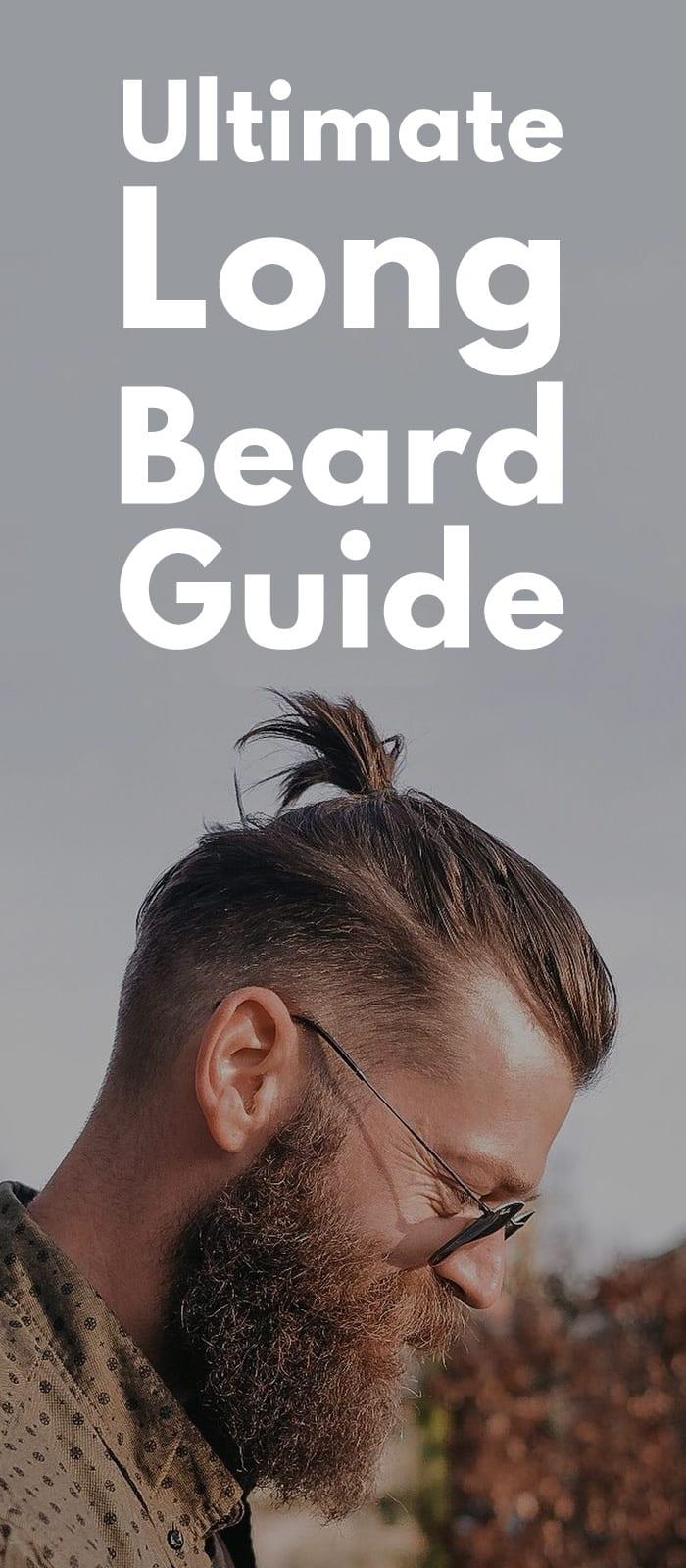 Ultimate Long Beard Guide