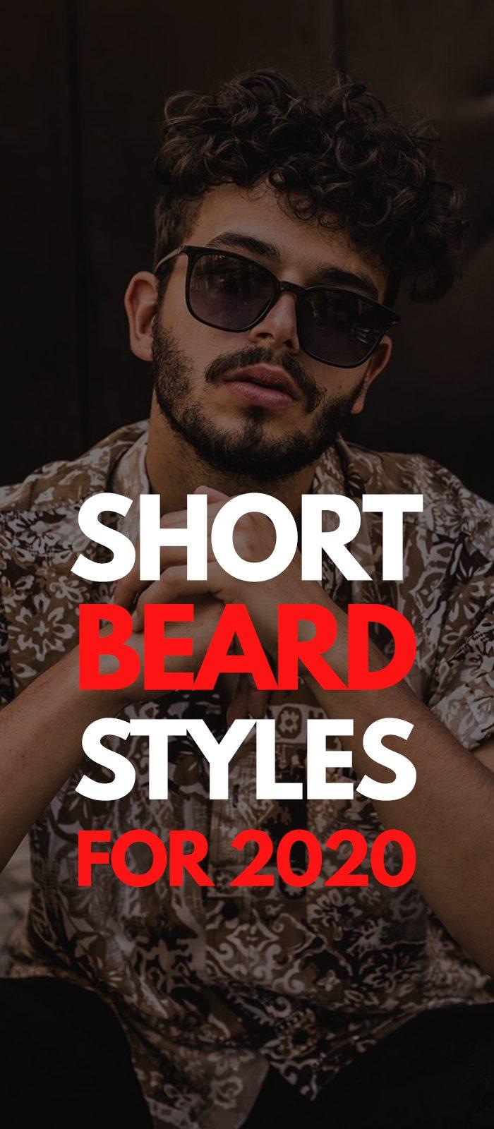 5 Stunning Short Beard Styles for Men in 2020