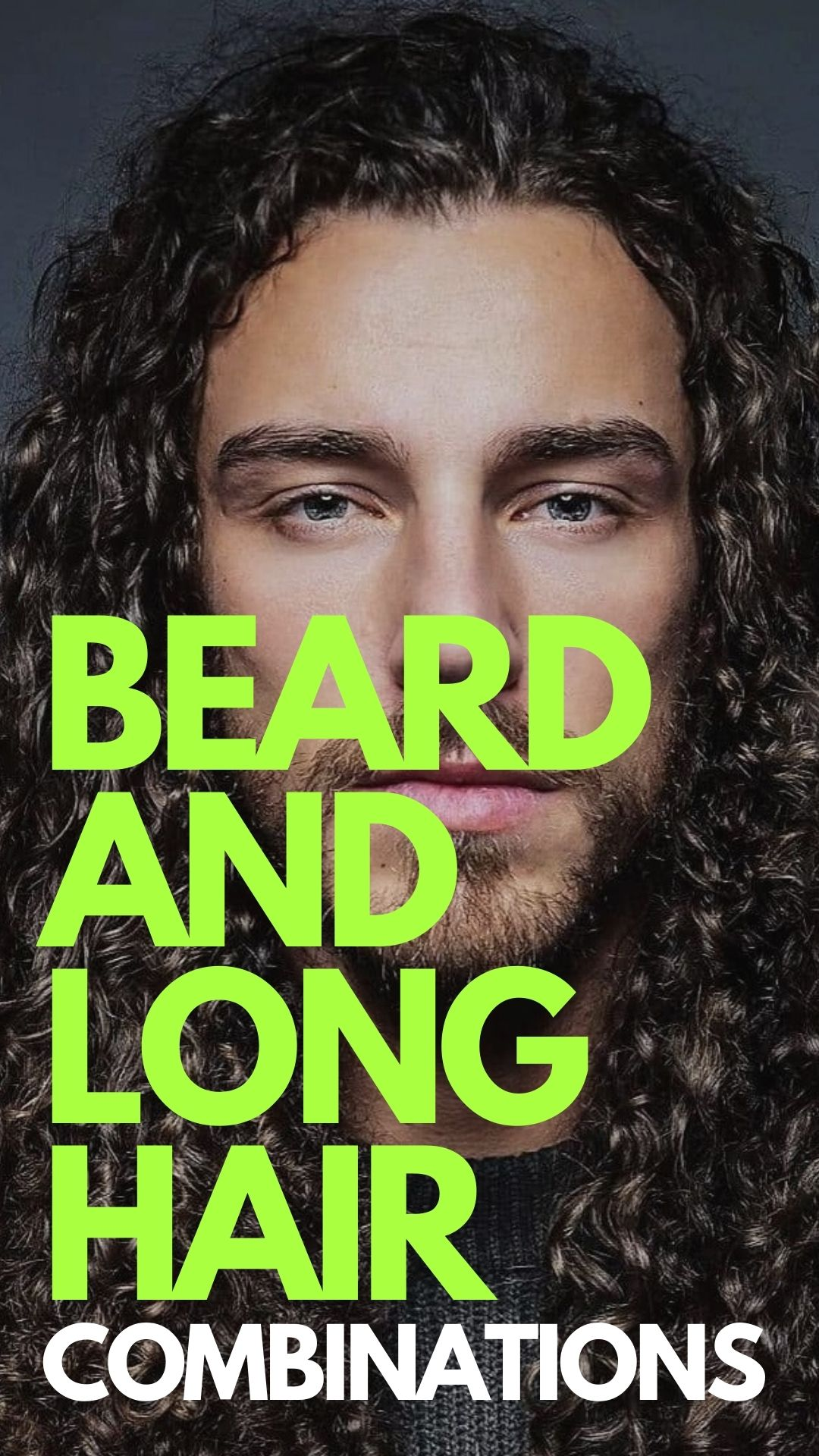 Beard and Long Hair Combination