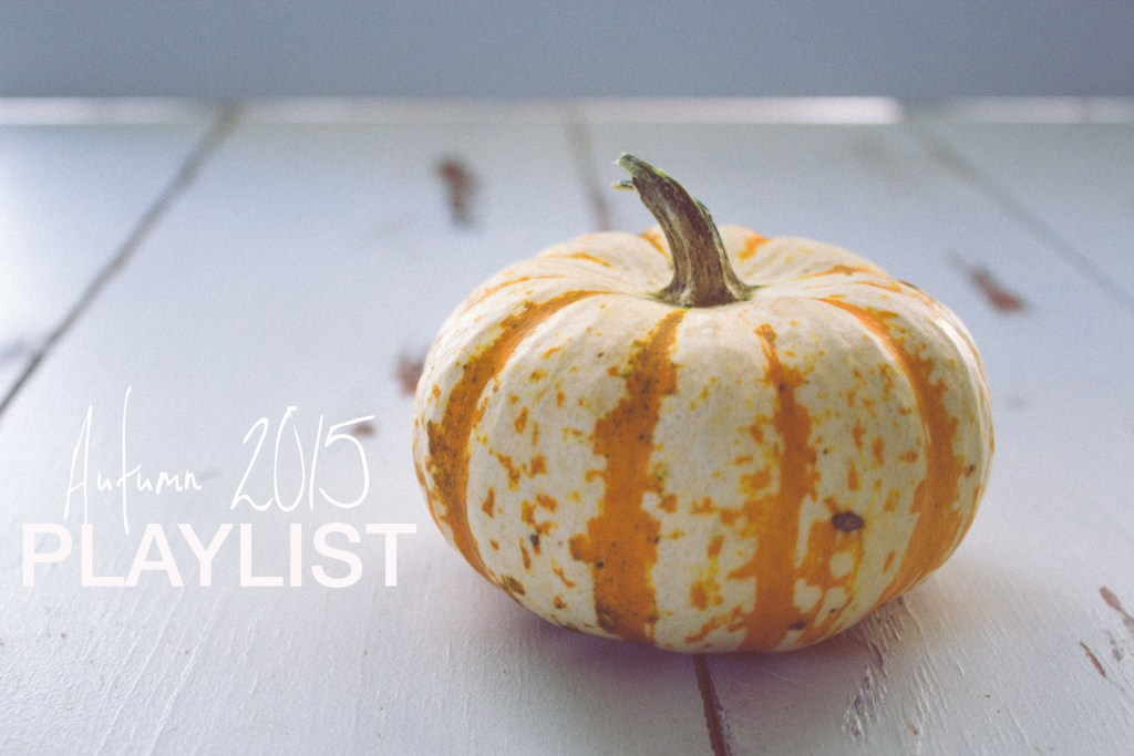 Autum2015Playlist
