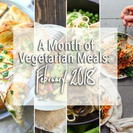 A Month of Vegetarian Meals: February 2018