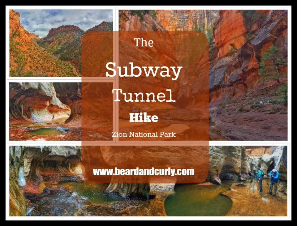The Subway Tunnel Hike. Zion National Park, Utah. Check out more at www.beardandcurly.com