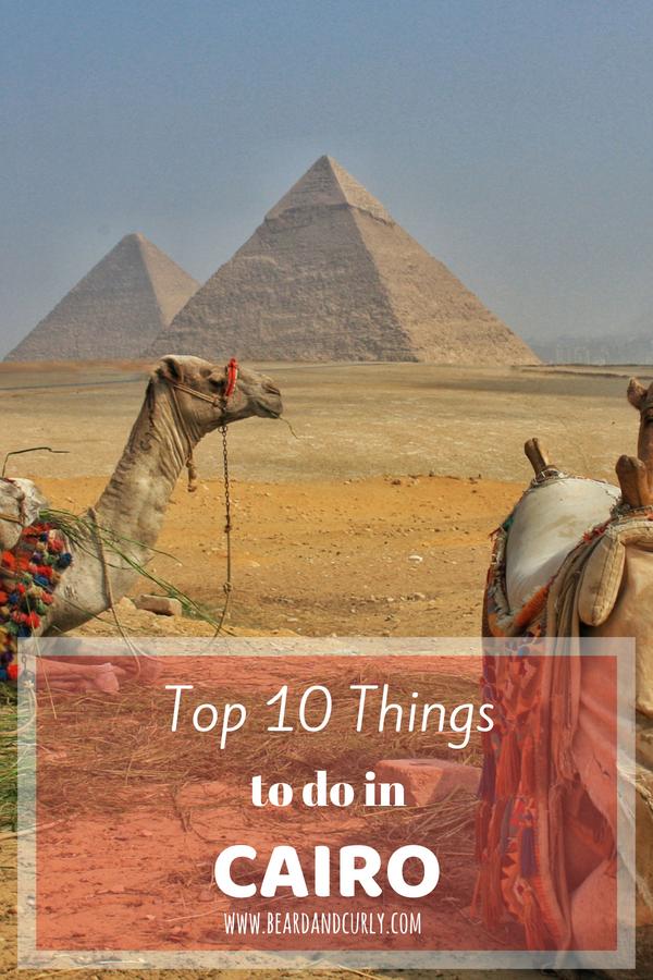 Top 10 Things to do in Cairo, Egypt, Alexandria, Nile, Luxor, Aswan, Cairo, Dahab, Scuba, Red Sea, White Desert, Egypt, Middle East #egypt #travel #tourism #backpacking www.beardandcurly.com