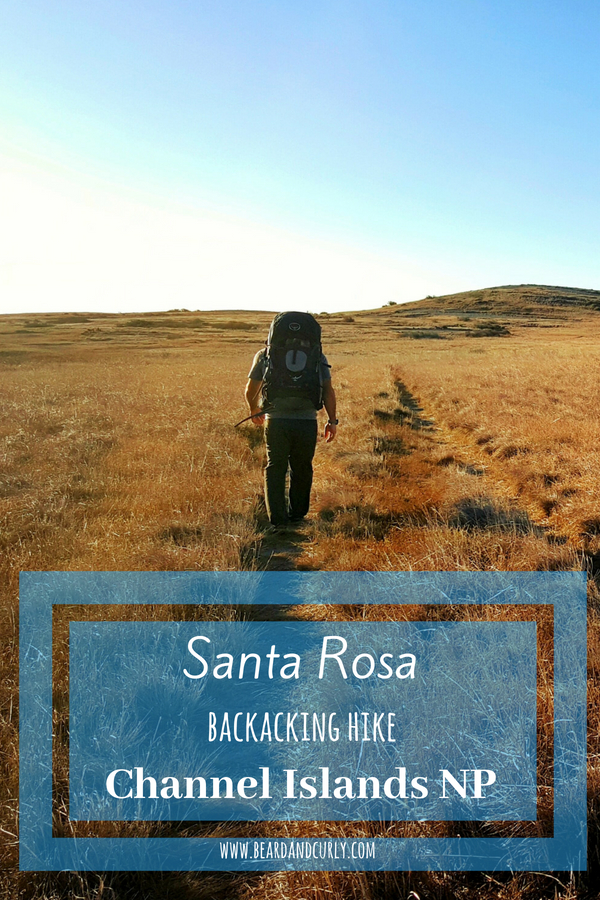 Santa Rosa Backpacking in the Channel Islands, California, National Park, Hiking #california #hiking www.beardandcurly.com