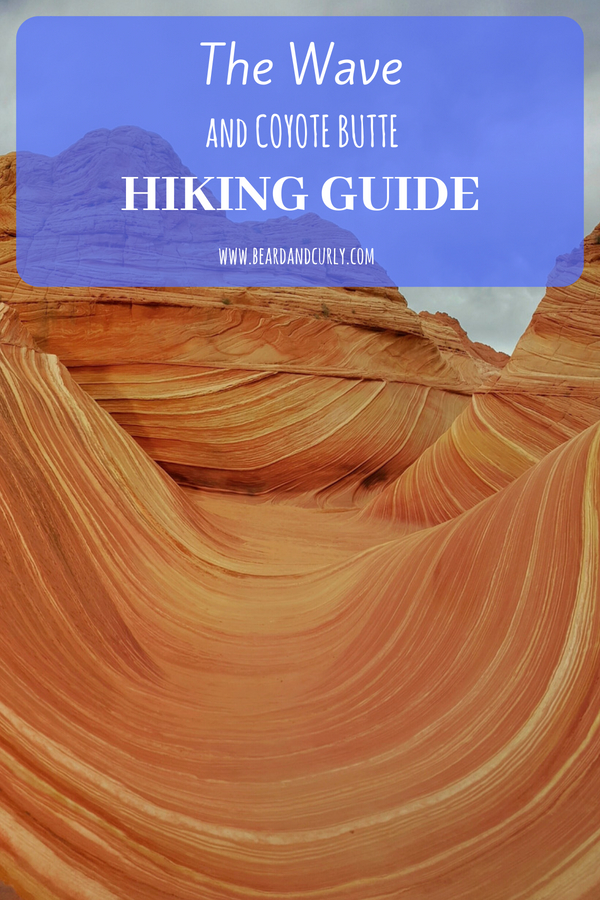 The Wave & Coyote Butte Hiking Guide, Wave, Utah, Arizona, Permits, Kanab, #hiking #wave #utah #arizona www.beardandcurly.com