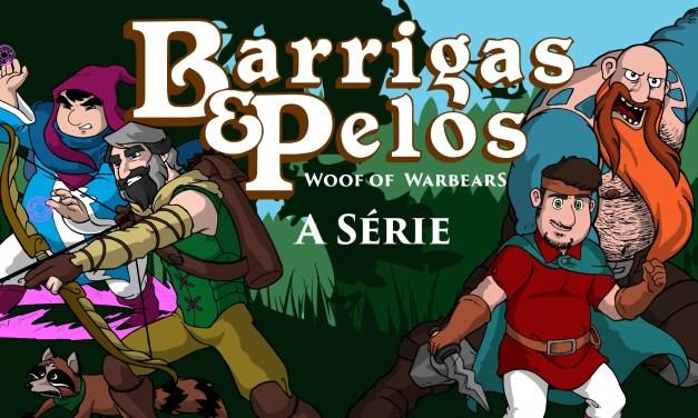 Barrigas & Pelos – a Série – Episódio 01