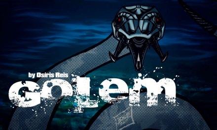 Golem – Cap 06 – Serpentes