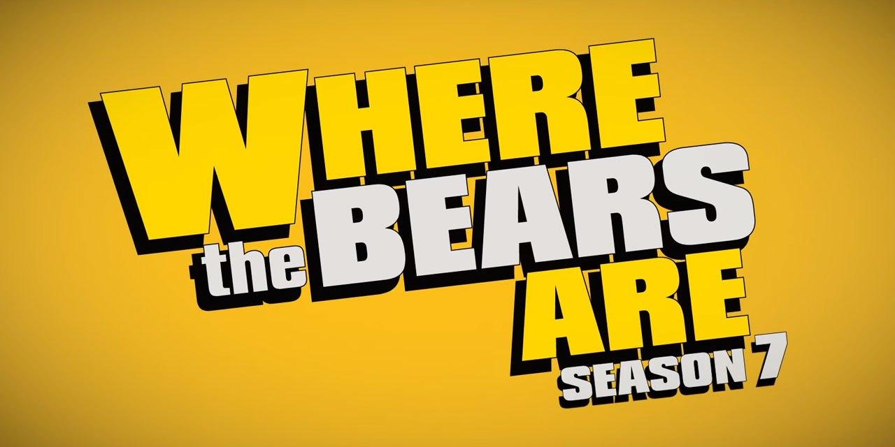Saiu o trailer da sétima temporada de Where the Bears Are