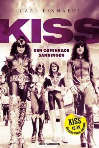 Kiss - Den osminkade sanningen