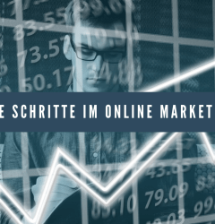 Schritte im Online Marketing