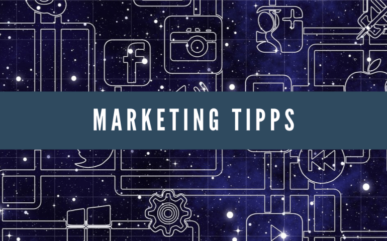Marketing Tipps
