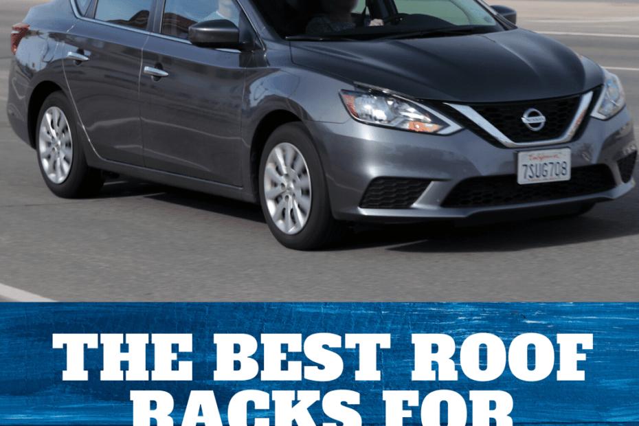 the 4 best roof racks for nissan sentras