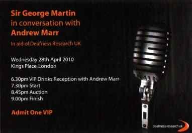 Ticket for George Martin speaking in aid of Deafness Research UK, April 2010