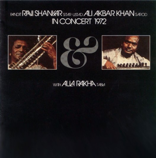 In Concert 1972 by Ravi Shankar and Ali Akbar Khan