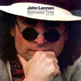 Borrowed Time single artwork - John Lennon