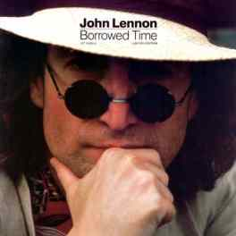 Borrowed Time single artwork - John Lennon