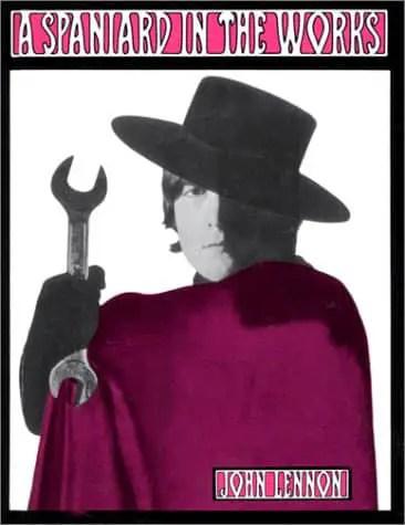 A Spaniard In The Works by John Lennon