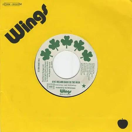 Give Ireland Back To The Irish single - Wings
