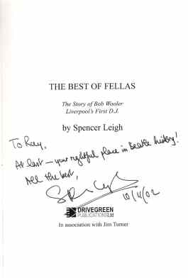 Raymond Jones' signed copy of The Best Of Fellas by Spencer Leigh