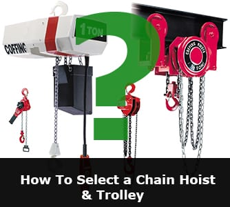How to select a chain hoist