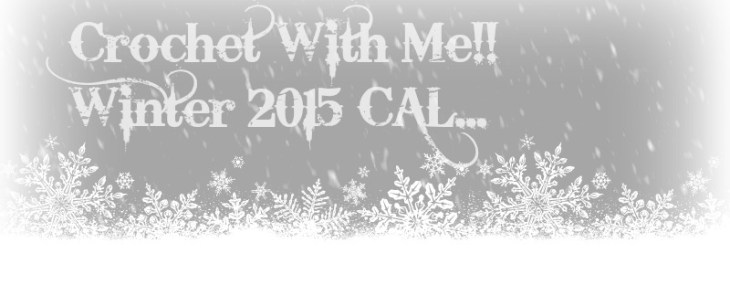 Crochet With Me… Winter 2015 CAL!!  Week 6